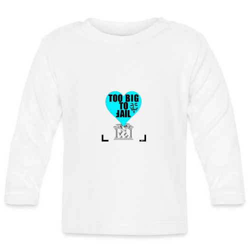 65_Too_Big_To_Fail - Baby Langarmshirt