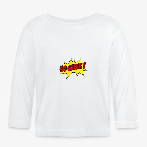 PREMIUM SO GEEEK - LOGO DESIGN - T-shirt manches longues Bébé