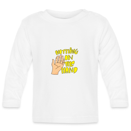Nothing on the hand - T-shirt