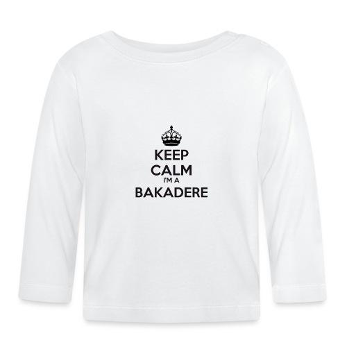 Bakadere keep calm - Baby Long Sleeve T-Shirt
