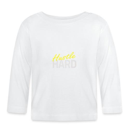 Hustle hard - T-shirt manches longues Bébé
