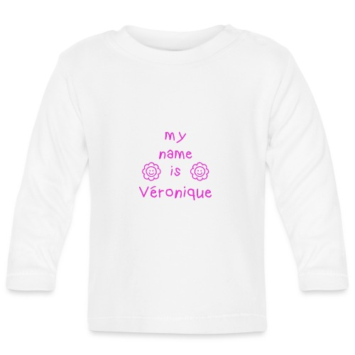 VERONIQUE MY NAME IS - T-shirt manches longues Bébé