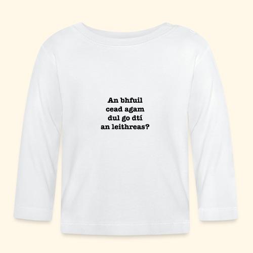 An Bhfuil Cead? - Baby Long Sleeve T-Shirt