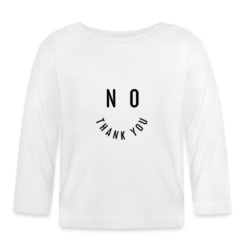 NO THANK YOU - Baby Langarmshirt