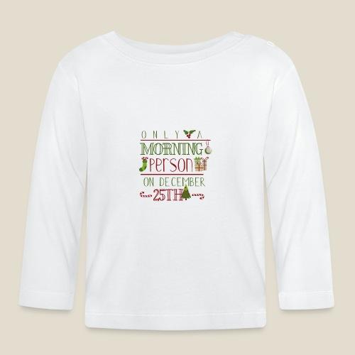Only a morning - T-shirt manches longues Bébé