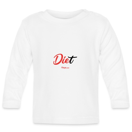 Diet by Fatastic.me - Baby Long Sleeve T-Shirt
