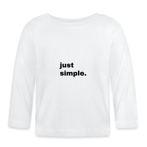 just simple. Geschenk Idee Simple - Baby Langarmshirt