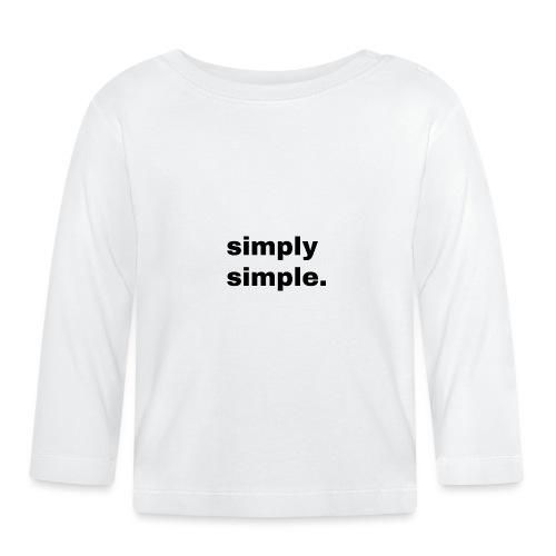 simply simple. Geschenk Idee Simple - Baby Langarmshirt