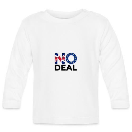 No Deal - Baby Long Sleeve T-Shirt