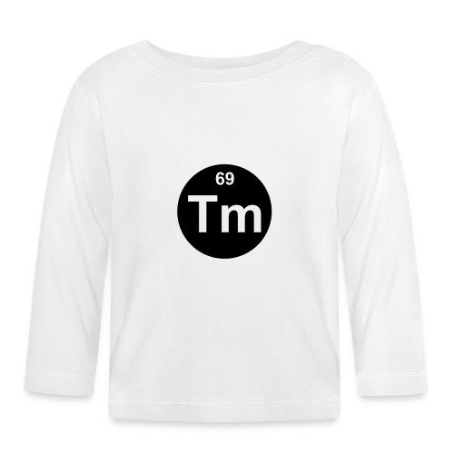 Thulium (Tm) (element 69) - Baby Long Sleeve T-Shirt