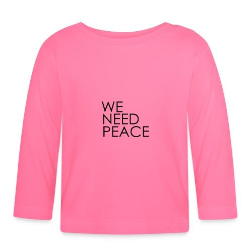 WE NEED PEACE - T-shirt manches longues Bébé
