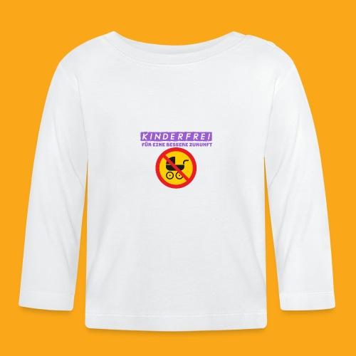Kinderfrei - Baby Langarmshirt