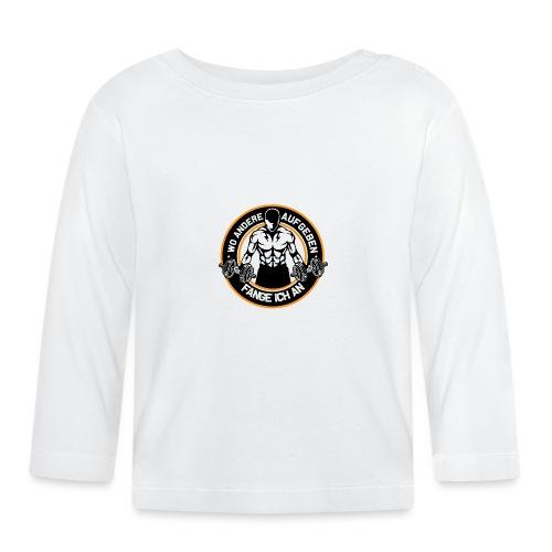 WO ANDERE AUFGEBEN - FANGE ICH AN, Gym Fitness - Baby Langarmshirt