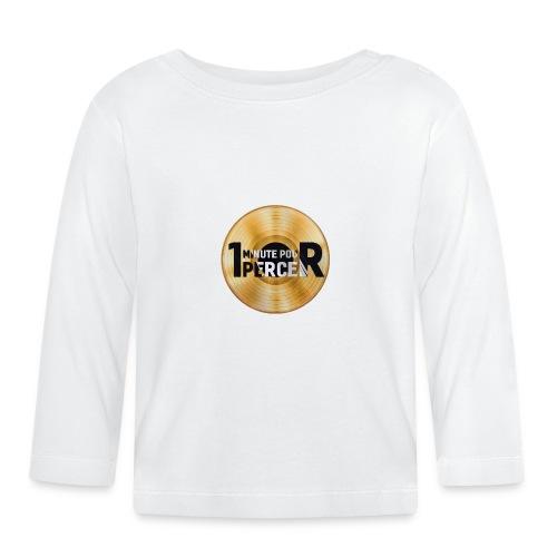 1 MINUTE POUR PERCER OFFICIEL - T-shirt manches longues Bébé