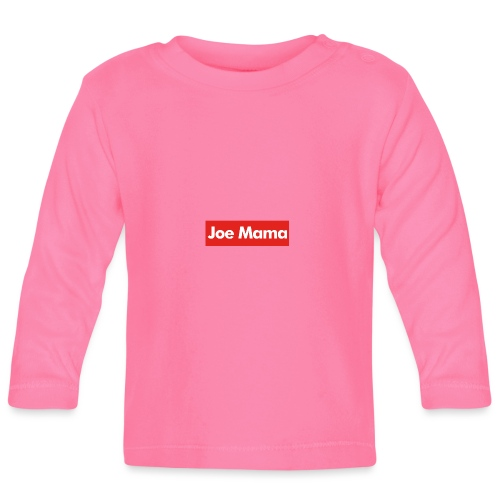 Don't Ask Who Joe Is / Joe Mama Meme - Baby Long Sleeve T-Shirt