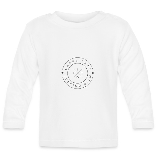 Carpe that f*cking diem - Baby Long Sleeve T-Shirt