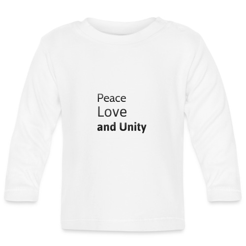 Peace love and unity - Baby Long Sleeve T-Shirt