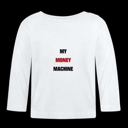 MY MONEY MACHINE - Baby Langarmshirt