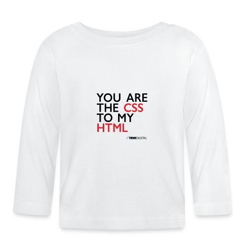 You are the CSS to my HTML - Maglietta a manica lunga per bambini