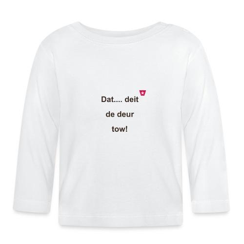 Dat deit de deur tow def ms verti b - T-shirt