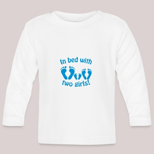 In bed with two girls daddy and his girls Papa - Baby Langarmshirt