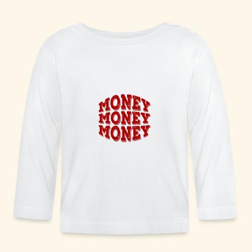 Money money money - Baby Long Sleeve T-Shirt