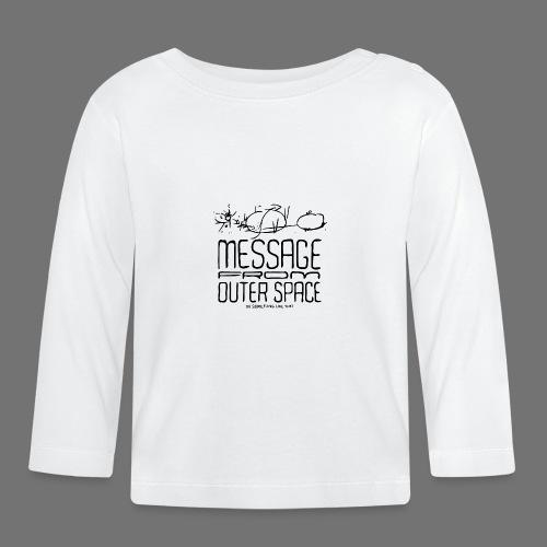 Message From Outer Space (musta) - Vauvan pitkähihainen paita