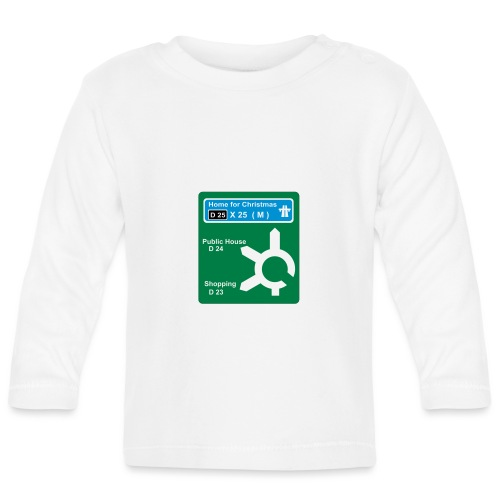 HOME_FOR_CHRISTMAS_SIGN - Baby Long Sleeve T-Shirt