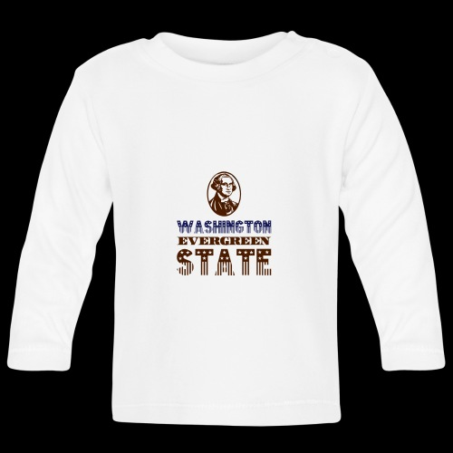 WASHINGTON EVERGREEN STATE - Baby Long Sleeve T-Shirt