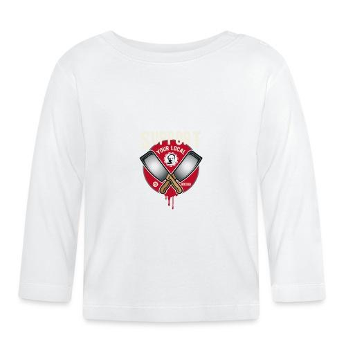 Support Your Local Serai Killer 1 HACHOIRS - T-shirt manches longues Bébé