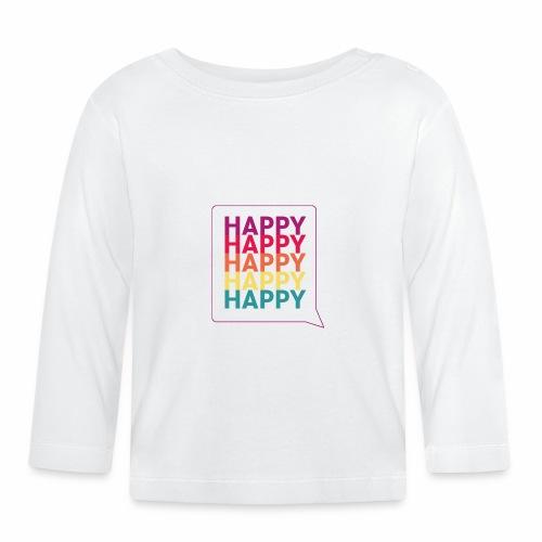 Happy - Baby Long Sleeve T-Shirt