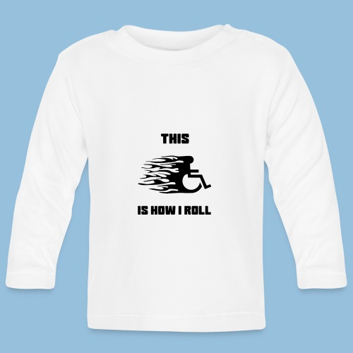 This is how i roll 009 - T-shirt