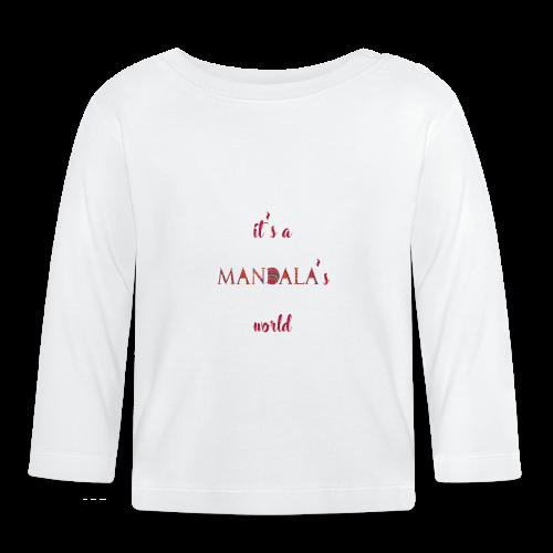 It's a mandala's world - Baby Long Sleeve T-Shirt