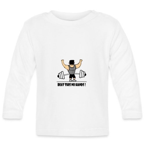 BEAT THIS NO HANDS ! - Baby Long Sleeve T-Shirt