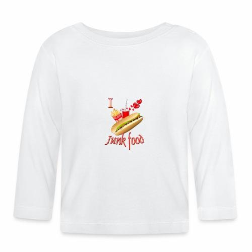 I love Junk food - Baby Long Sleeve T-Shirt
