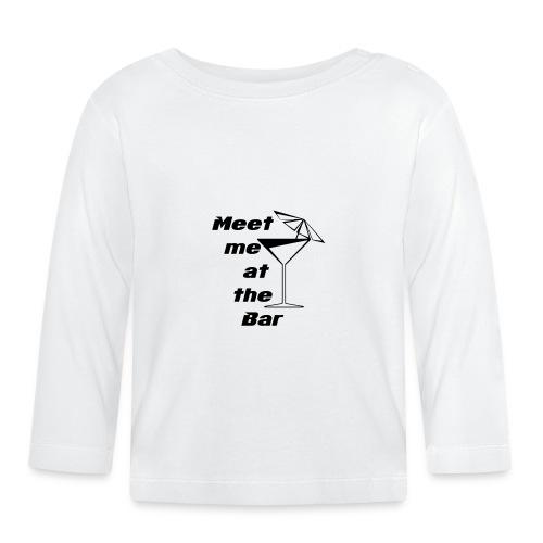 Meet me at the Bar - Baby Langarmshirt
