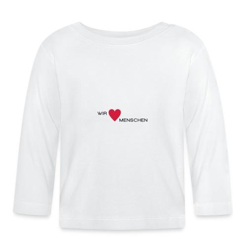 Wir lieben Menschen - Baby Langarmshirt