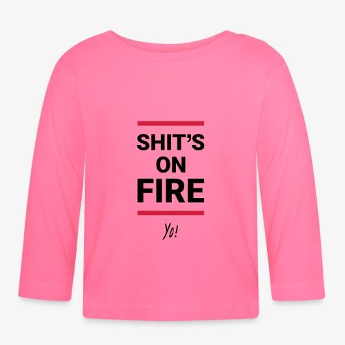 Shit's on fire. Yo! - Baby Langarmshirt