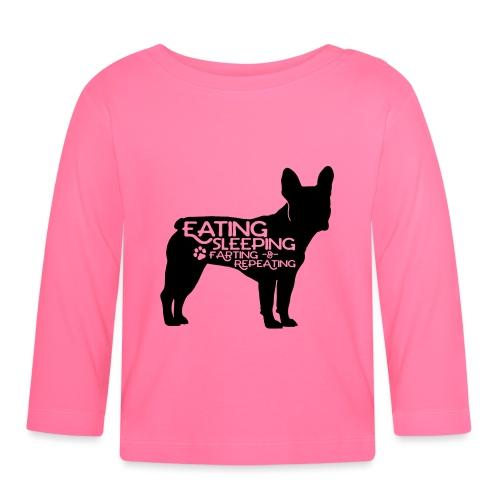 French Bulldog - Eat, Sleep, Fart & Repeat - Baby Langarmshirt