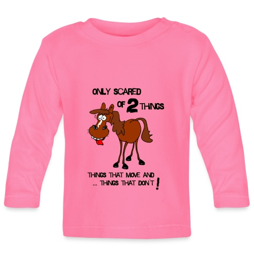 only scared of 2 things - Baby Langarmshirt