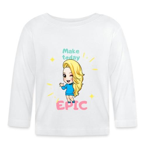 make today epic - Långärmad T-shirt baby