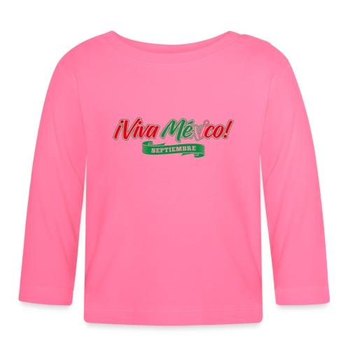 Viva Mexico - Camiseta manga larga bebé
