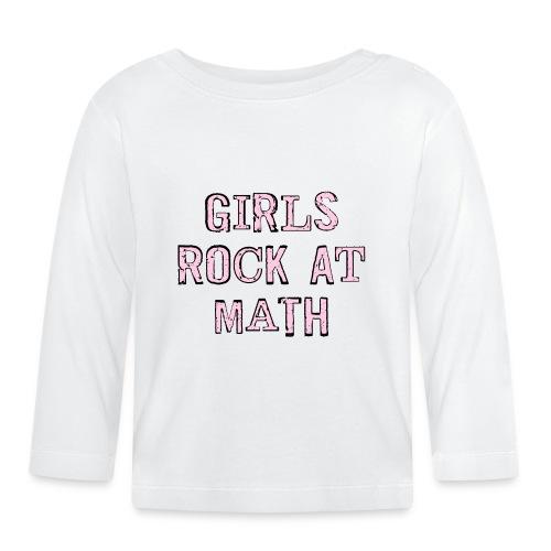 Girls Rock At Math - Baby Long Sleeve T-Shirt