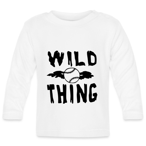 Wild Thing - Baby Long Sleeve T-Shirt