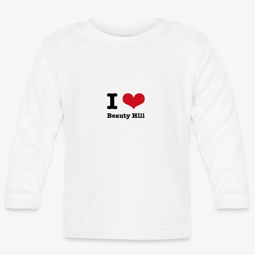 I love Beauty Hill - Baby Langarmshirt