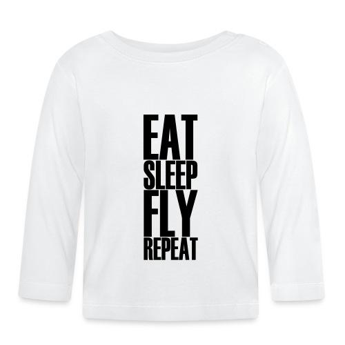 EAT SLEEP FLY REPEAT - Baby Langarmshirt