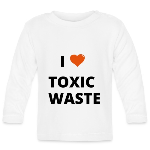 real genius i heart toxic waste - Baby Long Sleeve T-Shirt