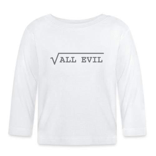 Root of all evil – lustige Geschenkidee - Baby Langarmshirt