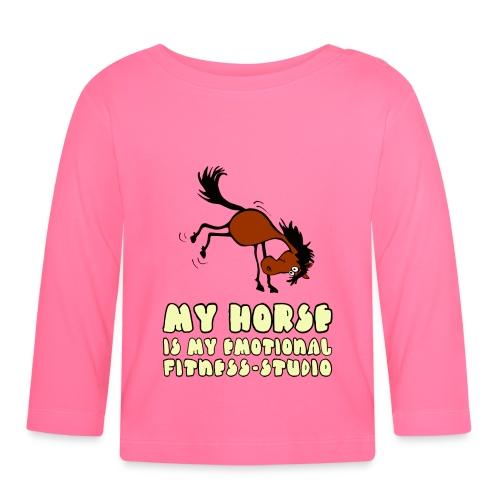 my horse is my emotional Fitness Studio - Baby Langarmshirt