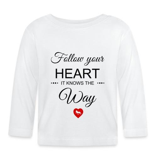 follow your heartbesser - Baby Langarmshirt